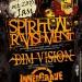 Spiritual Ravishment, Dim Vision & Innergrave