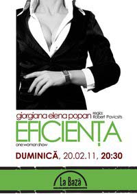 """Eficienta"" – one woman show"