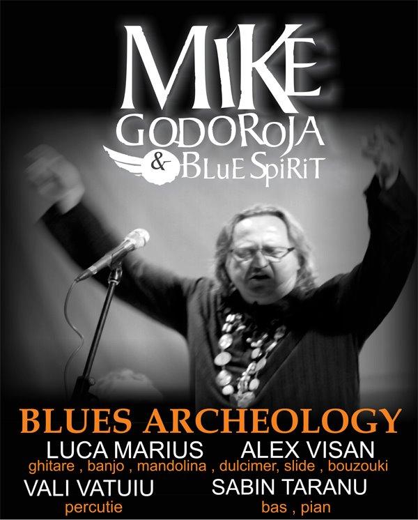 Blues Archeology - Mike Godoroja & The Blue Spirit