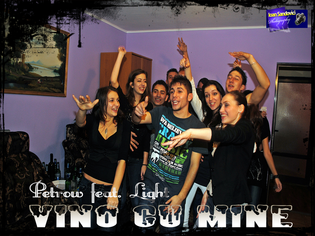 Vino cu mine - Petrow feat. Light
