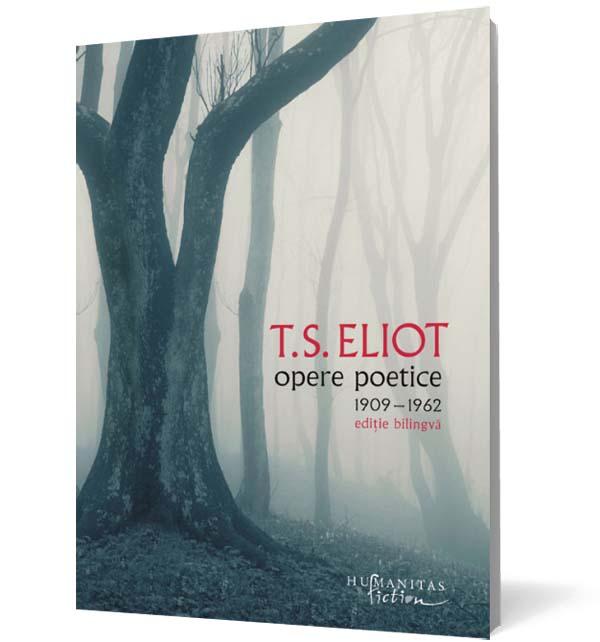 T S Eliot - Opera poetica
