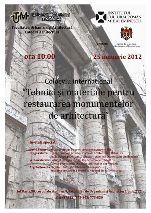 Colocviul ''Tehnici si materiale pentru restaurarea monumentelor de arhitectura''