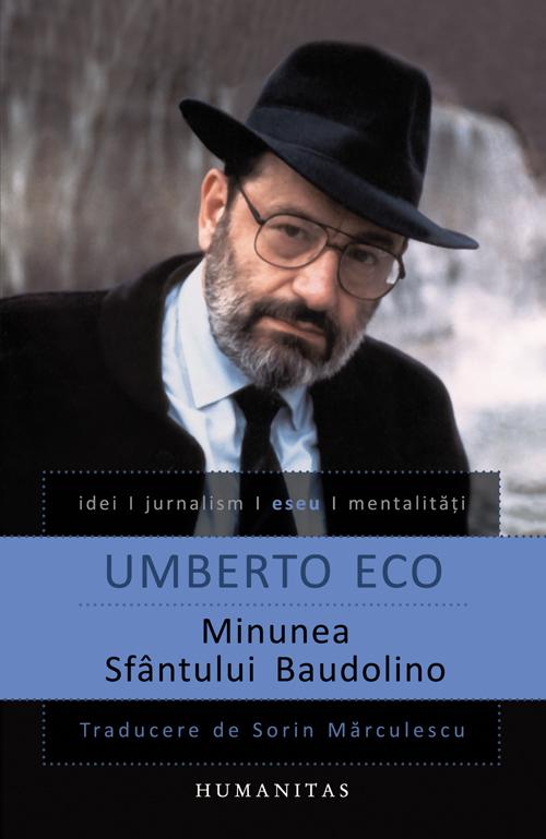 Minunea Sfintului Baudolino - Umberto Eco