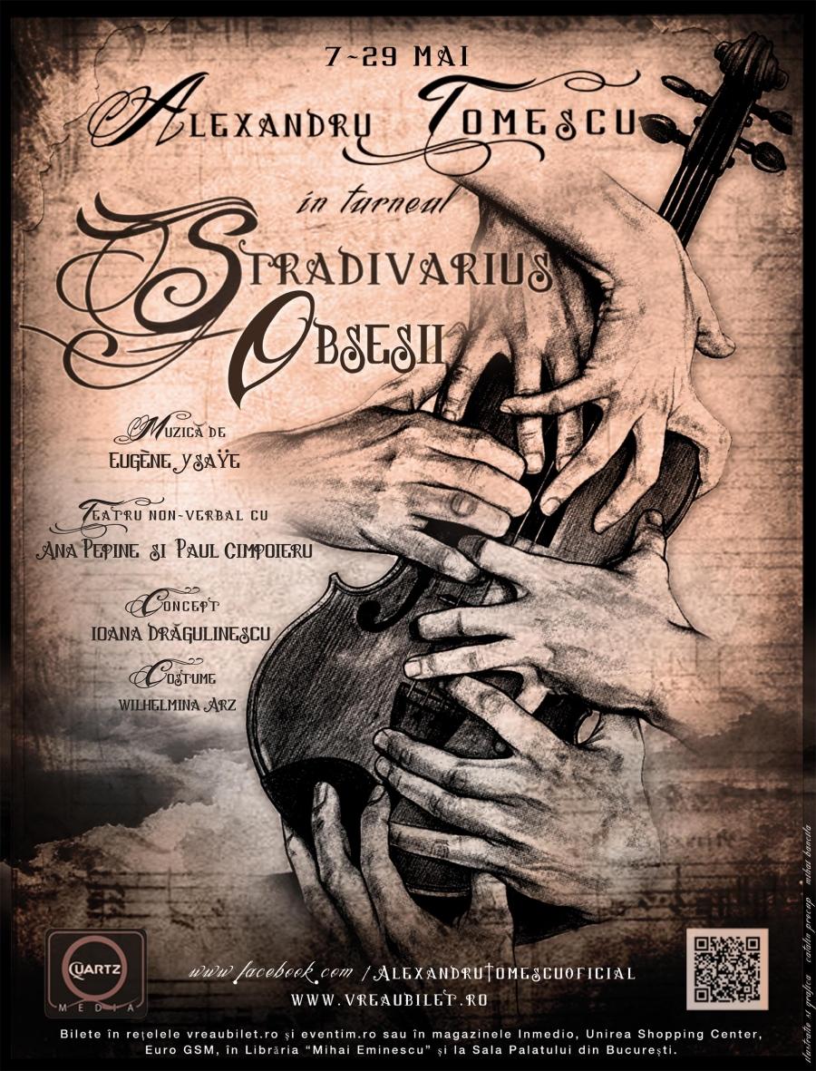 """Alexandru Tomescu – Turneul Stradivarius """"Obsesii"""""""