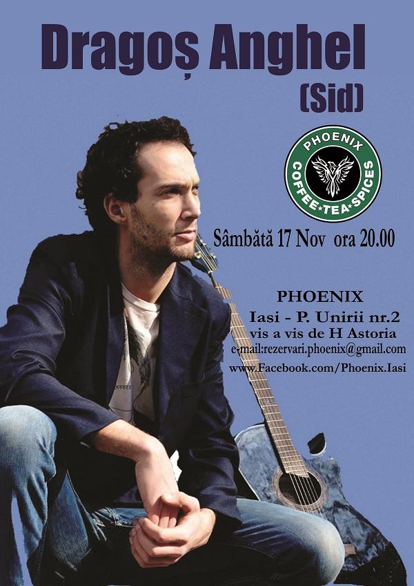 DRAGOS ANGHEL (SID) LIVE @ PHOENIX/ 17 noiembrie afis
