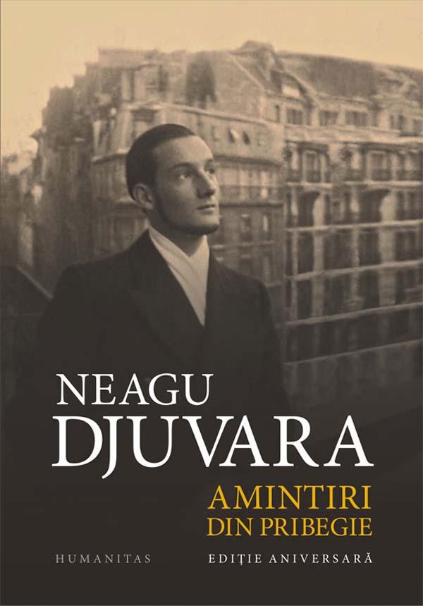 Neagu Djuvara - Amintiri din pribegie