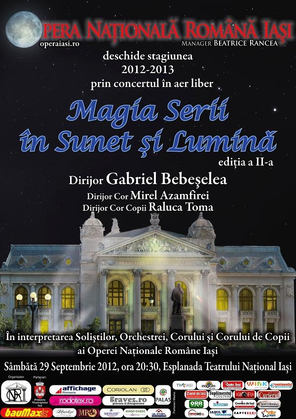 """""""Magia serii în sunet și lumină"""" la Opera Națională Română Iași/ 29 septembrie 2012"""