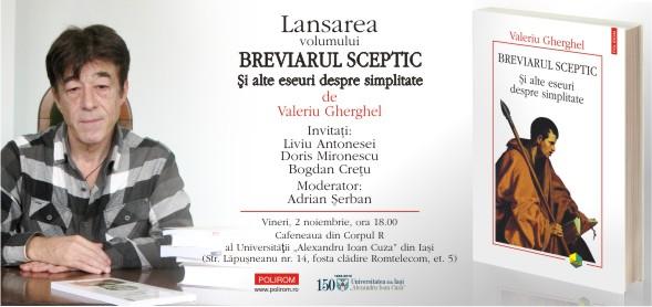"""lansarea volumului """"Breviarul sceptic: Si alte eseuri despre simplitate"""", de Valeriu Gherghel"""