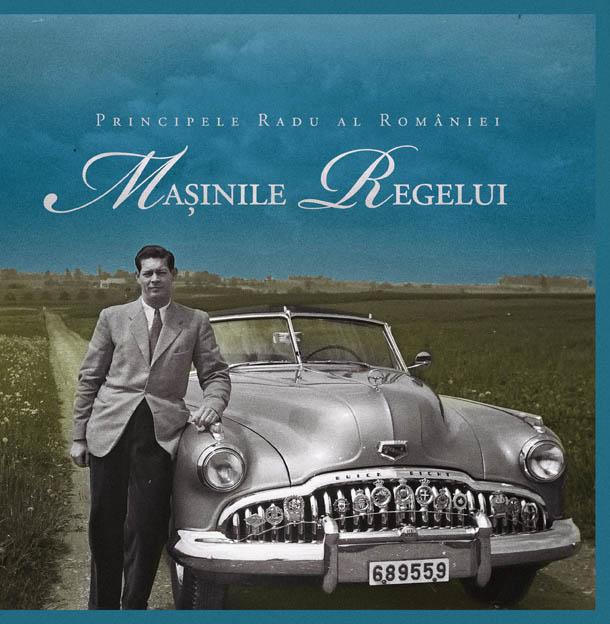 Masinile Regelui Lansarea volumului Masinile Regelui de ASR Principele Radu al Romaniei / Casa de Cultura Mihai Ursachi, 1 octombrie