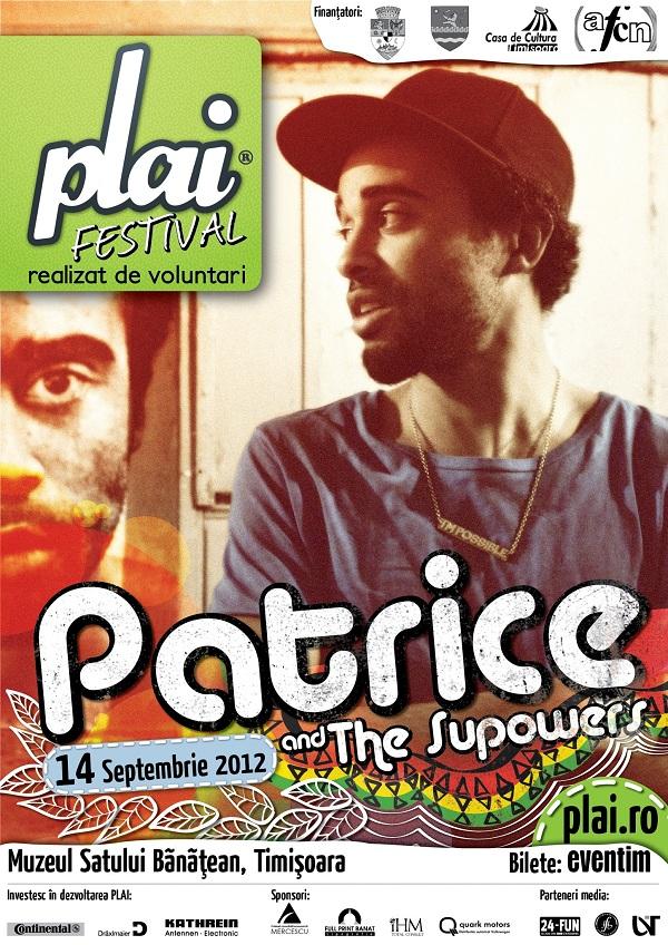 Patrice la festivalul PLAI din timisoara 14 septembrie 2012