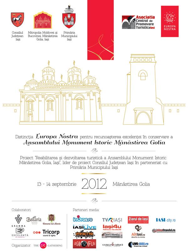 Distinctia Europa Nostra pentru recunoasterea excelentei in conservare a Ansamblului Monument Istoric Manastirea Golia Iasi/ 13 - 14  septembrie 20120