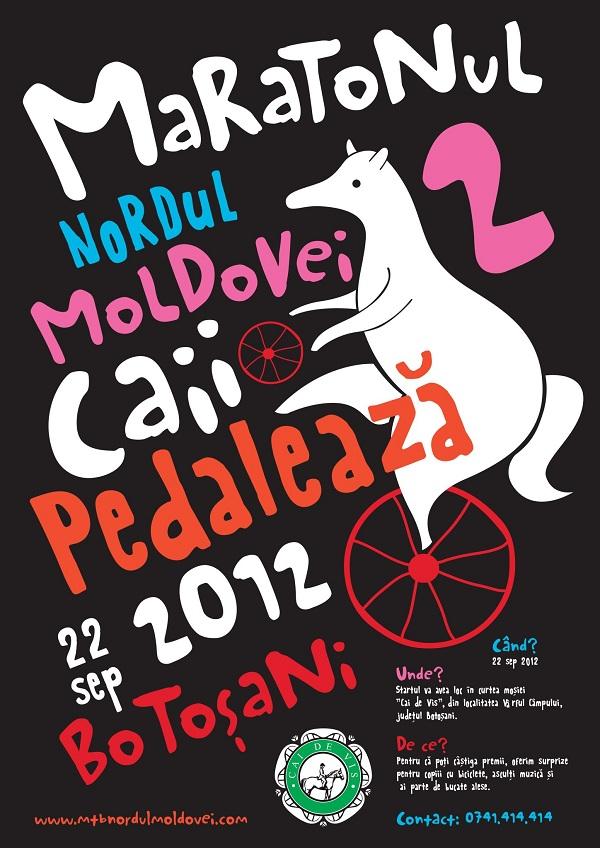 maratonul nordul modovei cai pedaleaza 22 septembrie 2012 botosani afis
