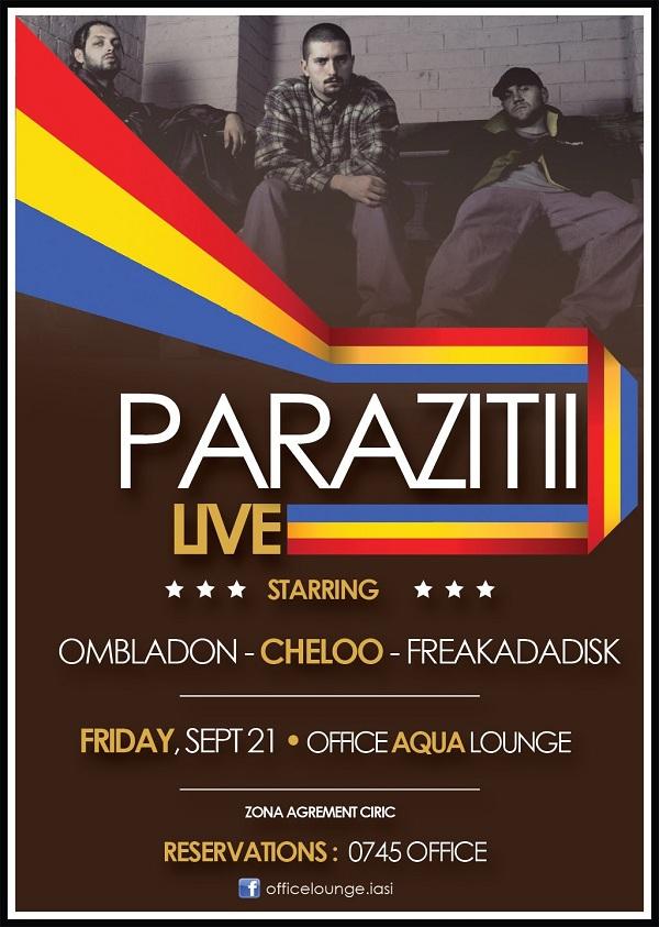 afis Parazitii la Office Lounge, Iasi/ 21 septembrie 2012