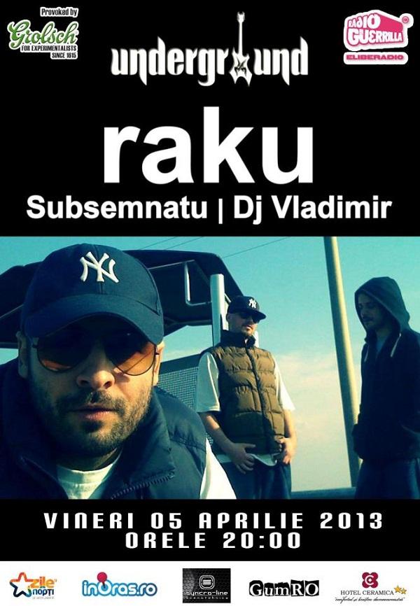 Concert raku, Subsemnatu și Dj Vladimir/ Underground Iași Afis