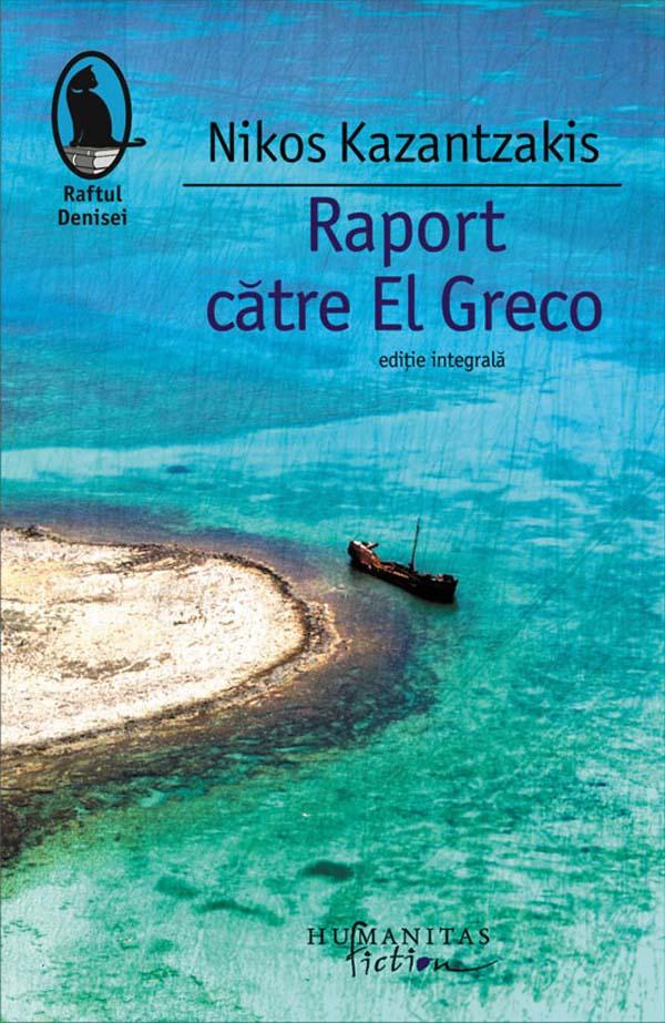raport catre El Greco_Kazantzakis