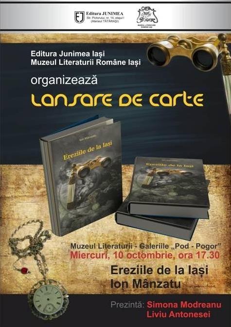 """Lansarea volumului """"Ereziile de la Iaşi""""/ 10 octombrie 2012"""