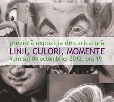 """Expozitia de caricatura """"Linii, Culori, Momente""""/ 4 octombrie 2012"""