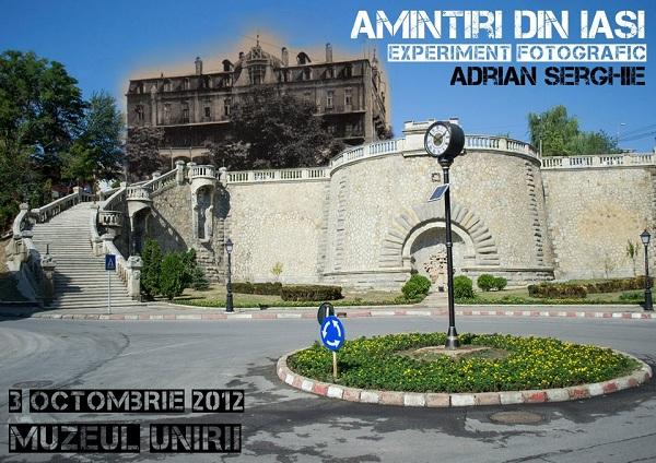 Amintiri din Iași (Experiment fotografic)/ 3 octombrie – 1 noiembrie 2012