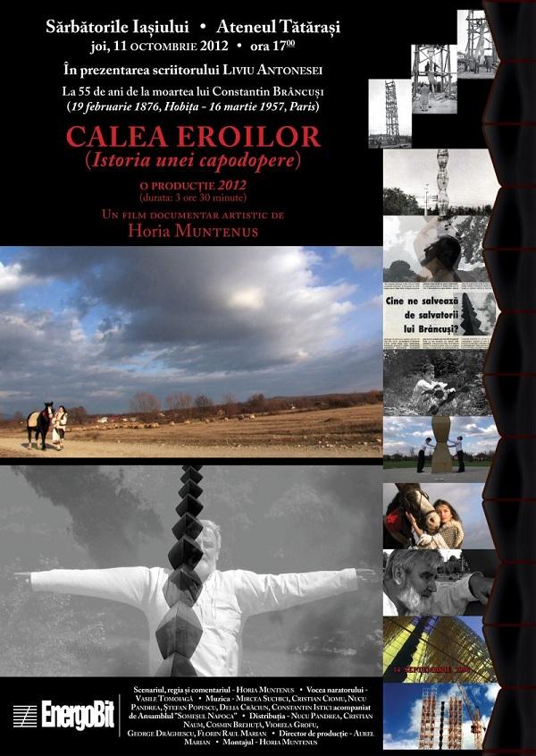 """Film documentar """"Calea eroilor - istoria unei capodopere""""/ 11 octombrie 2012"""