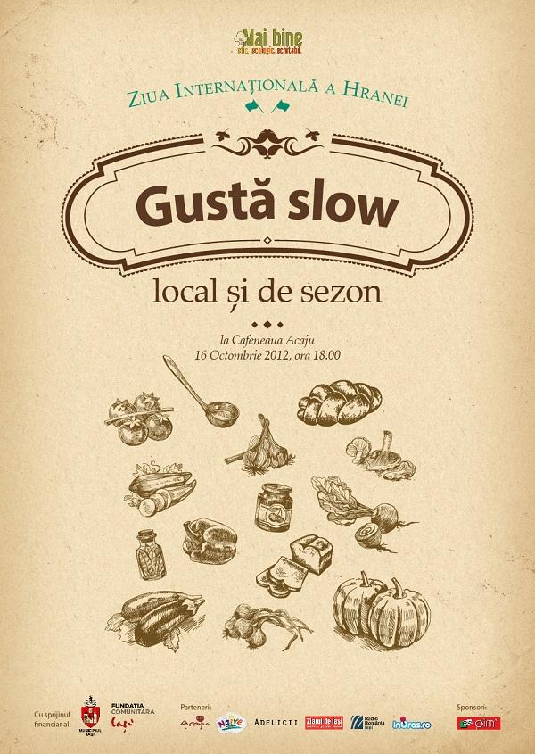 afis Gustă Slow - local și de sezon/ 16 octombrie 2012
