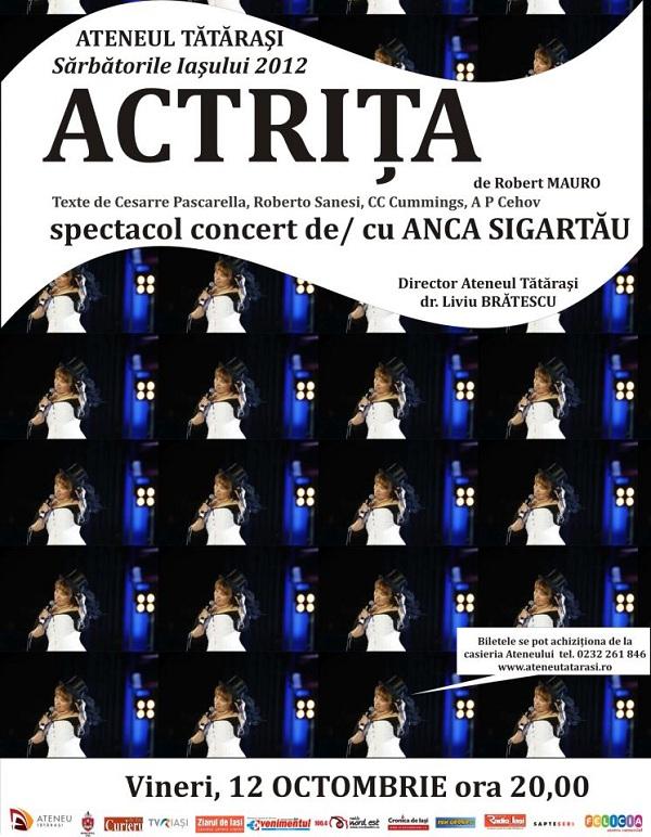 ACTRIŢA, de Robert Mauro, Spectacol concert de/ cu Anca Sigartău