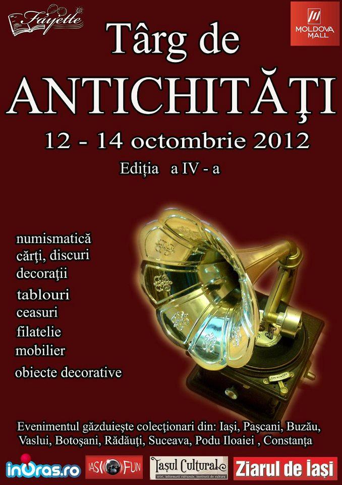 Targ de Antichitati/ 12-14 octombrie 2012