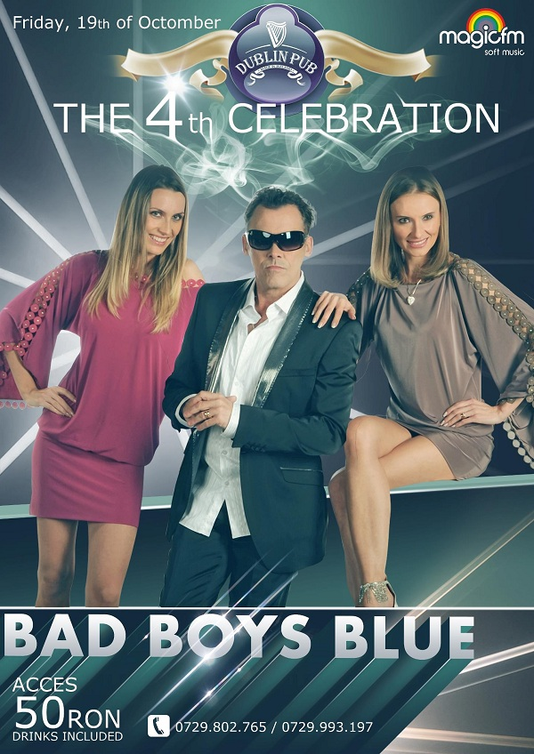 afis Concert Bad Boys Blue in Iasi/ 19 octombrie