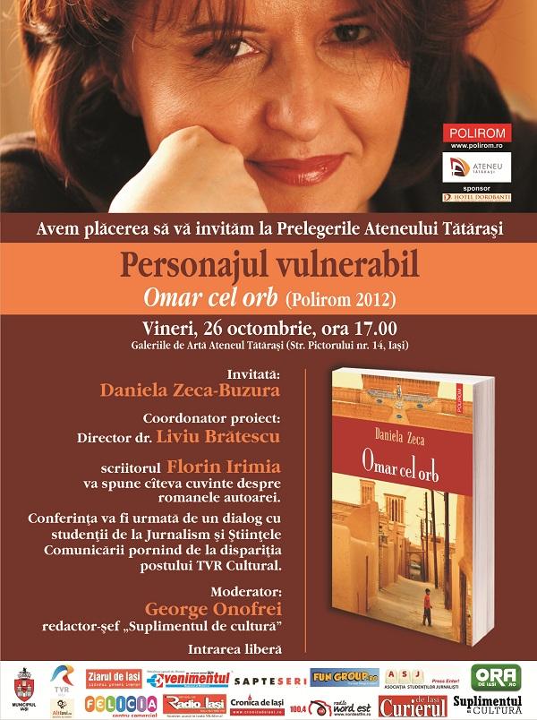afis Daniela Zeca Buzura la Prelegerile Ateneului Tatarasi: Personajul vulnerabil/ 26 octombrie