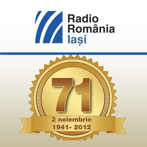 Radio Iaşi împlineşte 71 de ani/ 1 noiembrie 2012