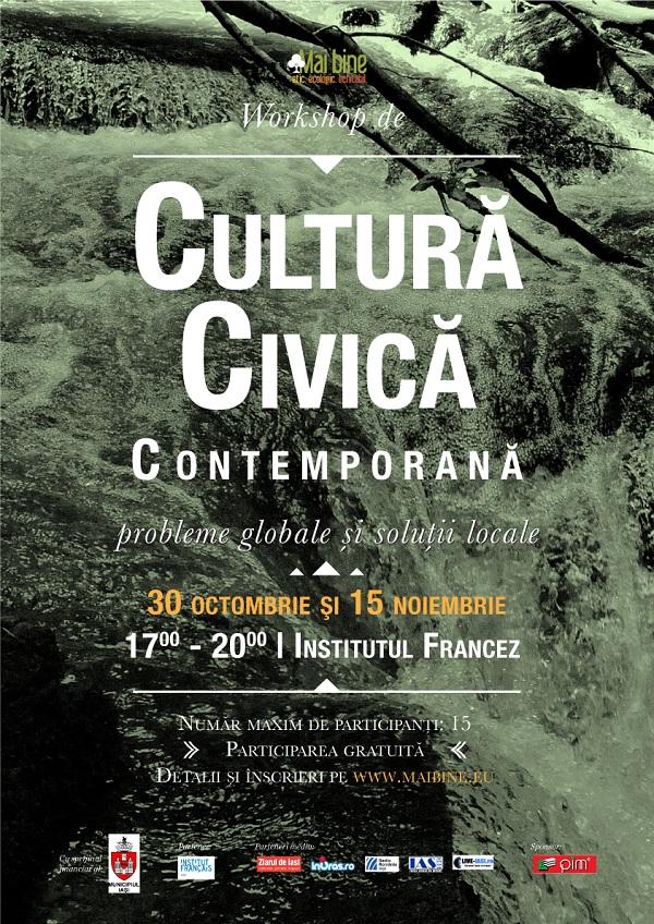 Workshop de Cultură Civică Contemporană/ 30 octombrie si 15 noiembrie