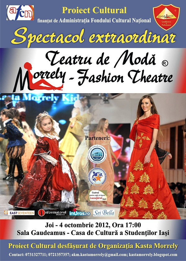 "Spectacol in premiera nationala ""Teatru de Moda ® Morrely Fashion Theatre""/4 octombrie 2012"