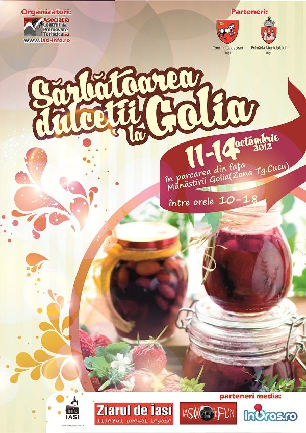 Sărbătoarea Dulceții revine la Mănăstirea Golia(ediția a II-a)/ 11-14 octombrie 2012