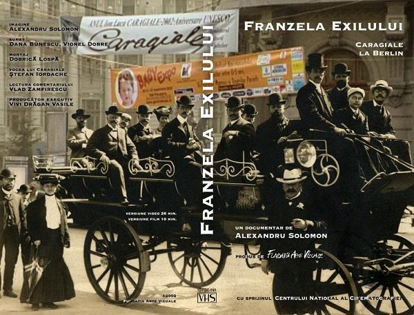 Franzela Exilului. Caragiale la Berlin afis