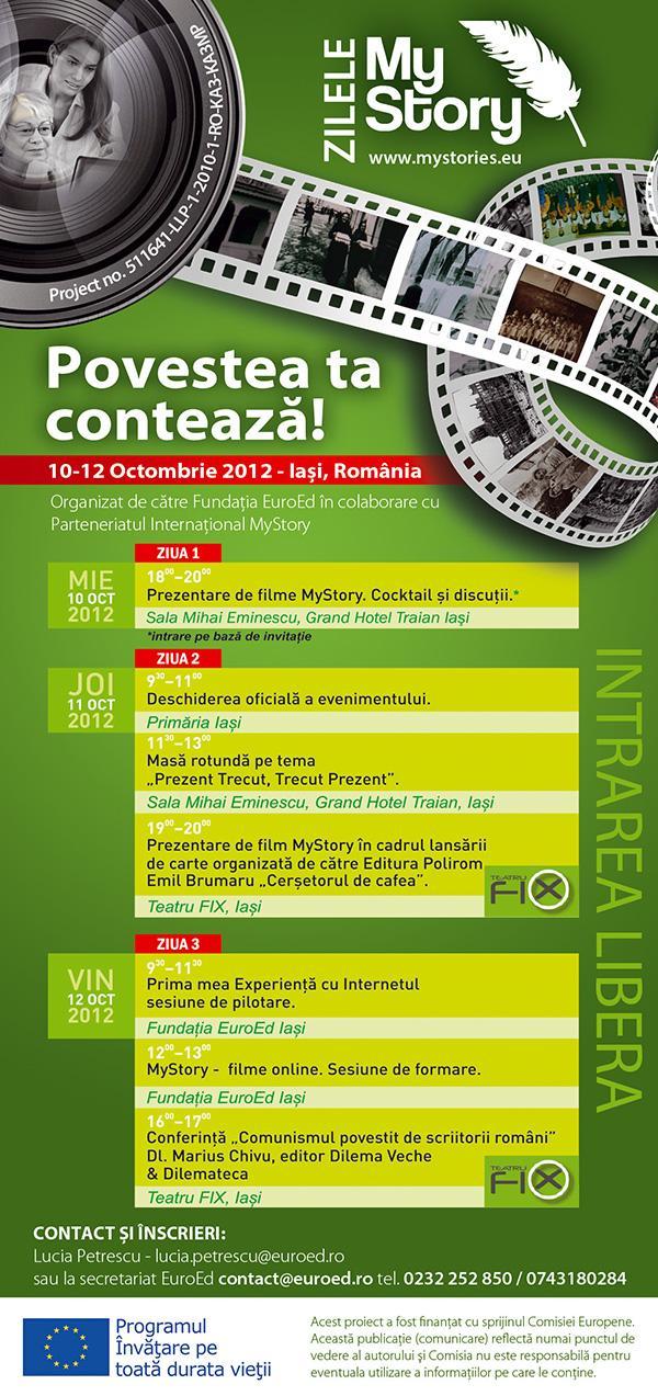"""Proiectului international """"MyStory""""/ 10-12 octombrie 2012 afis"""