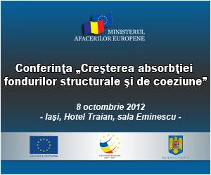 Conferinta Cresterea absorbtiei fondurilor structurale si de coeziune