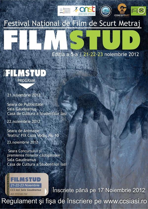 Fstivalul Naţional de Film de Scurt Metraj FILMSTUD/ 21 - 21 noiembrie 2012