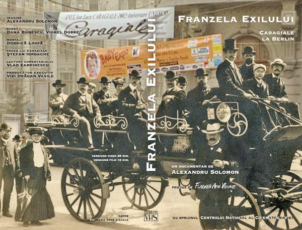 Franzela Exilului. Caragiale la Berlin