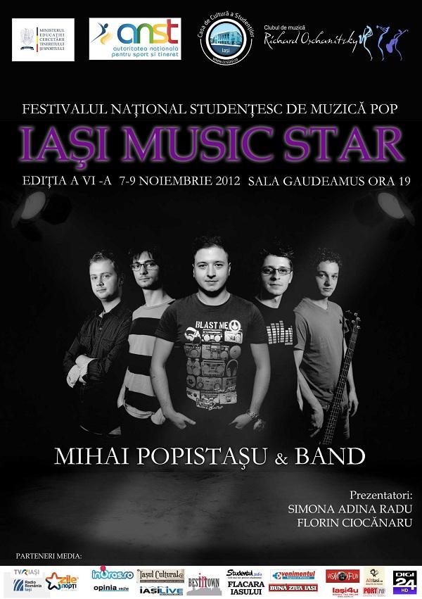 """Festivalul Naţional Studenţesc de Muzică Pop """"IAŞI MUZIC STAR""""/ 7-9 noiembrie afis"""