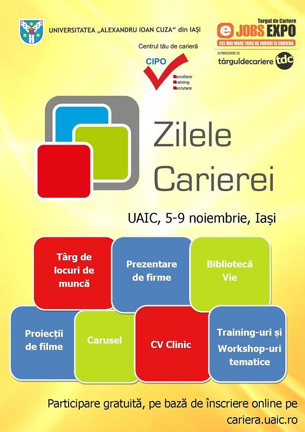 """""""Zilele Carierei"""" la Universitatea """"Al.I. Cuza"""" din Iasi/ 5–9 noiembrie 2012 afis"""