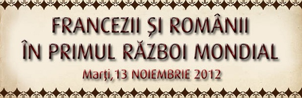 Francezii și românii în Primul Război Mondial/ 13 noiembrie
