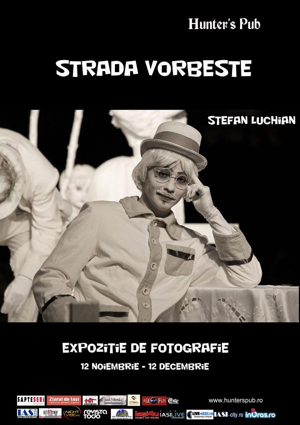 """121112 expo luchian1 mic Expoziția de fotografie """"Strada Vorbeşte""""/ 12 noiembrie – 12 decembrie"""
