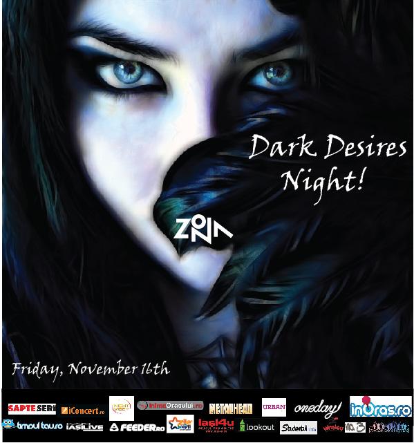 Dark Desires Night @ Zona/ 16 noiembrie afis
