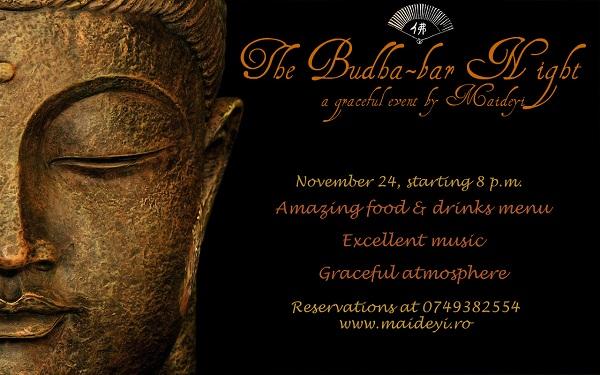 The Budha Bar Night @Maideyi/ 24 noiembrie  afis iasi