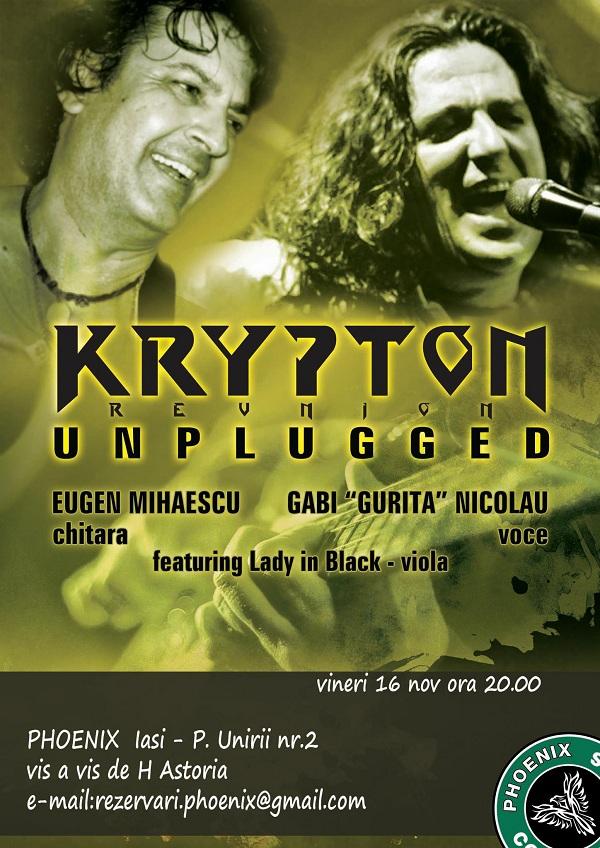Krypton Reunion - Unplugged la Phoenix/ 16 noiembrie afis iasi