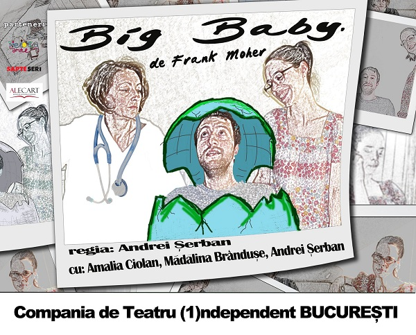 "Spectacolul ""Big baby"" in regia lui Andrei Serban, la Iasi afis"