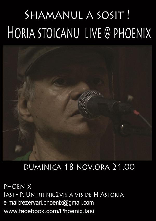 HORIA STOICANU LIVE @ PHOENIX/ 18 noiembrie afis