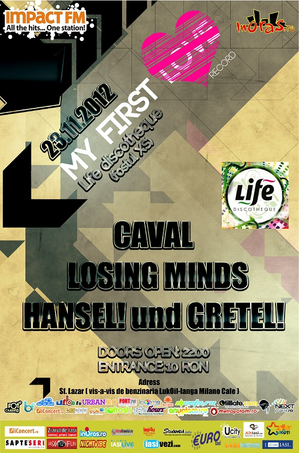 Myfirstlove Night la Life Discoteque/ 23 noiembrie caval iasi afis