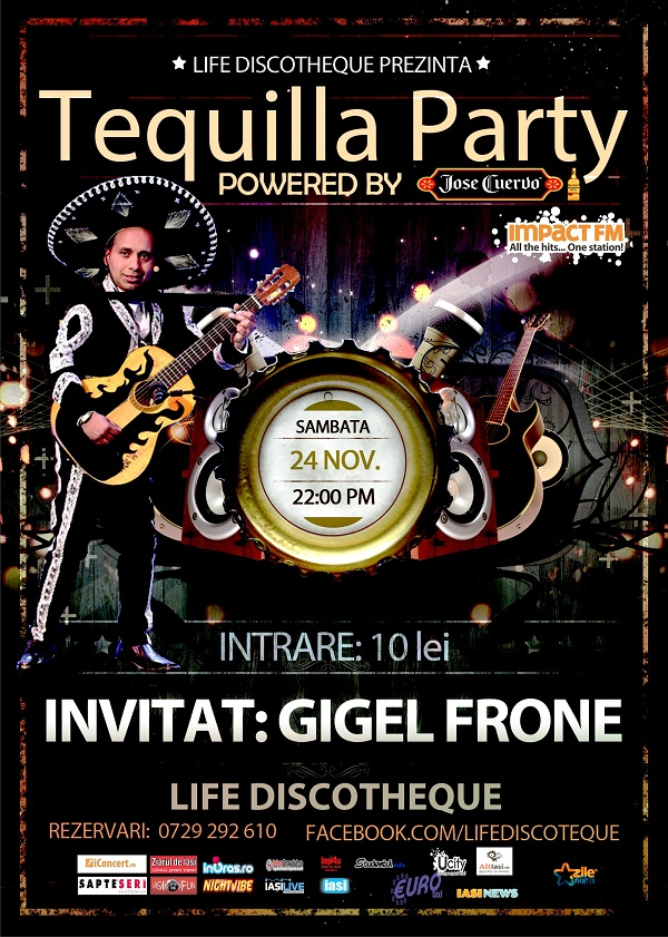 Tequila party with special guest Gigel Frone/ 24 noiembrie afis