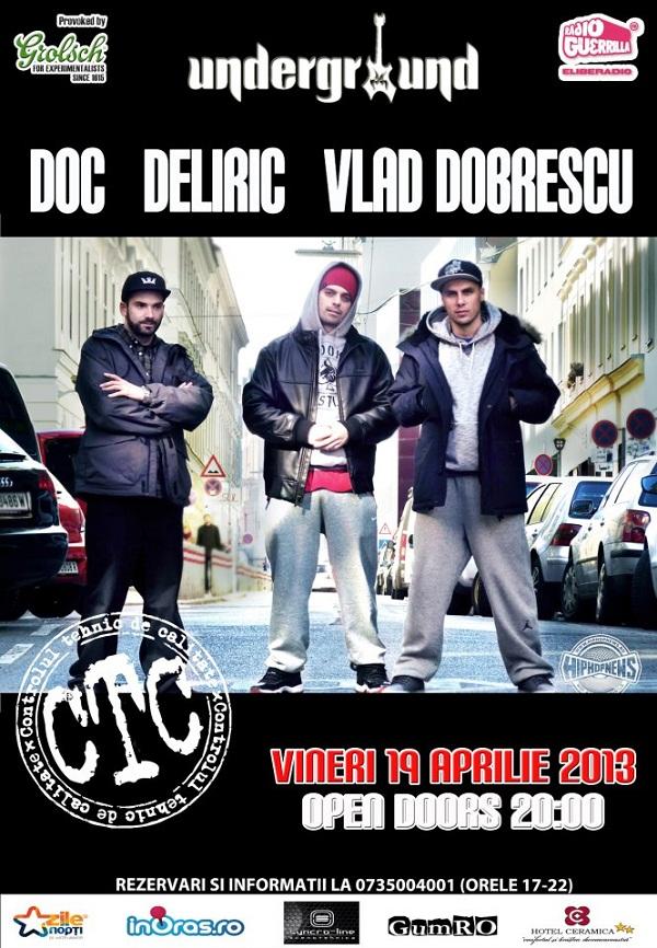 Concert CTC (Doc, Deliric și Vlad Dobrescu) la Iasi/ Afis Iasi