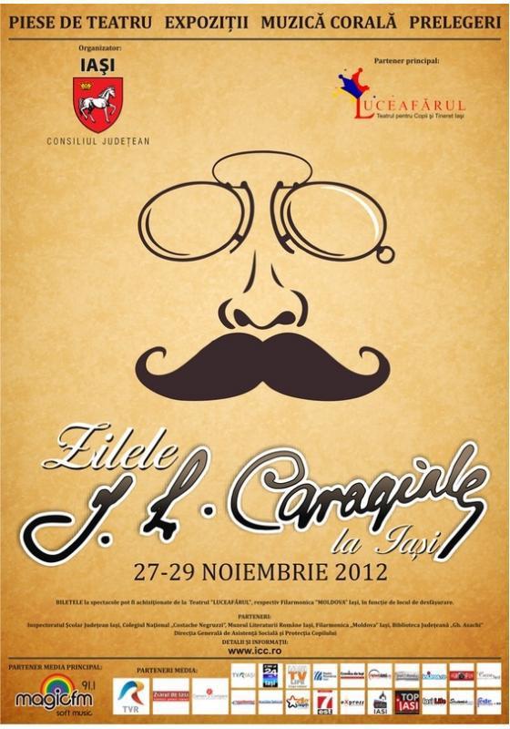 Zilelor I. L. Caragiale la Iaşi/ 27-29 noiembrie afis 2012